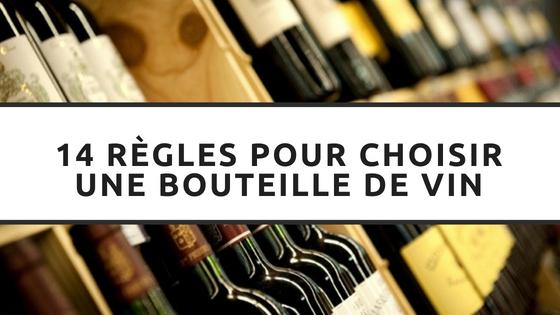 Article - 14 RÈGLES POUR CHOISIR UNE BOUTEILLE DE VIN