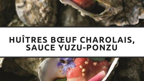Article - Huîtres bœuf charolais, sauce Yuzu-Ponzu